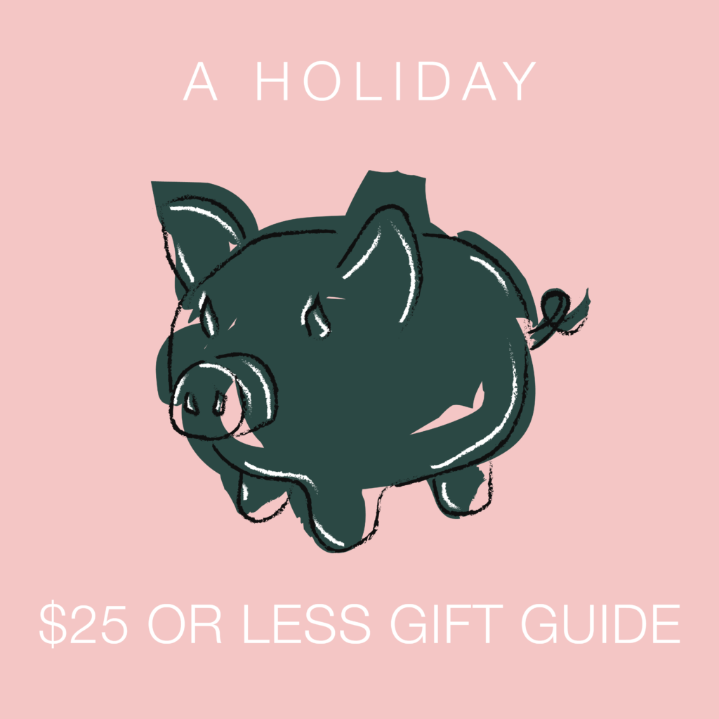 Gifts for $25 or Less